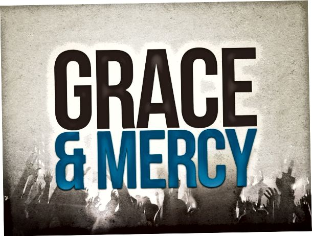Grace and Mercy - What is the Difference?